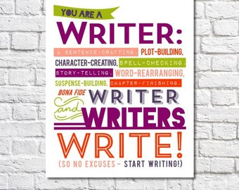 "Writers Write Art Print Author Quote Writing Motivation Writing Procrastination Novelist Gift For Writers Office 8.5"" x 11"" Writing Poster"