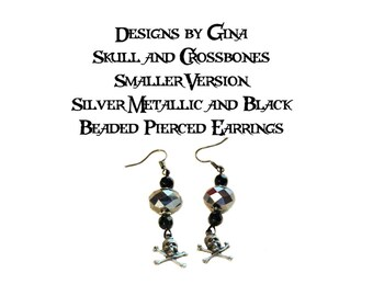 Skull and Crossbones Smaller Style Metallic Beaded Silver Tone Pierced Earrings DG0012E3 Handmade Original Designs by Gina Dangle Drop