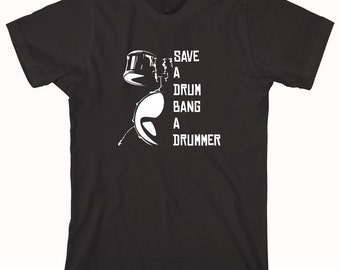 Save A Drum Bang A Drummer Shirt, percussionist, band, girl drummer - ID: 611