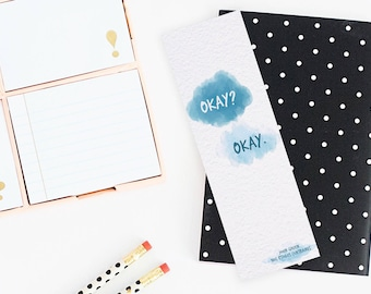 "Bookmark quote The Fault in our Stars - John Green - ""Okay ? Okay."""