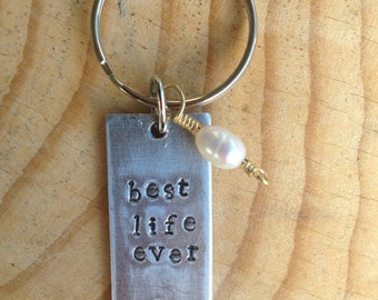 Best life ever keychain