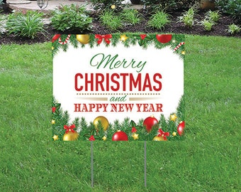 """Merry Christmas and Happy New Year - 16"""" x 12"""" Yard/Home Sign with Stake - Single Sided"""