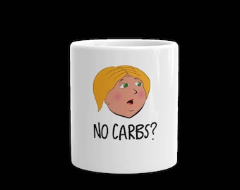 No Carbs? Mug