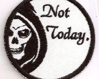 Not Today / God of Death patch