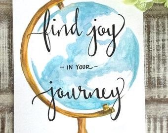 """Original Hand Lettered Calligraphy Art """"find joy in your journey"""""""