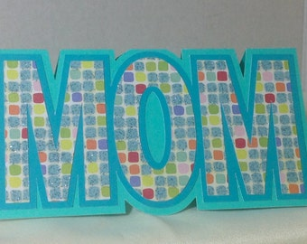 Mom Card  , Blank Card , Mothers Day , Flowers , Just Because, Sparkle , Love , Paper Cut