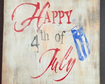 Happy 4th of July Wood Sign
