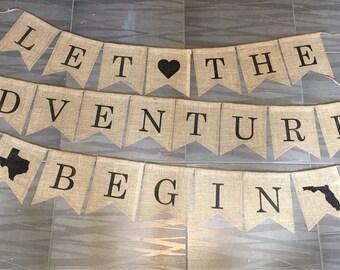 Let the Adventures Begin Banner, Let the Adventures Begin Sign, New Beginnings Banner, Let the Adventures Begin Burlap Banner, Moving Banner
