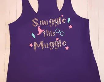 Snuggle This Muggle Tank Top // Hogwarts // Wizard // Harry Potter Shirt