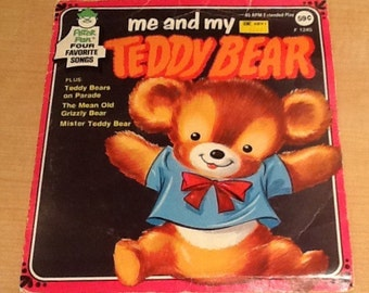 """Vintage """"Me and My Teddy Bear"""" 45 RPM record by Peter Pan Records. Plus 3 other songs: 1) Teddy Bears on Parade. 2) The Mean Old Grizzly Bea"""