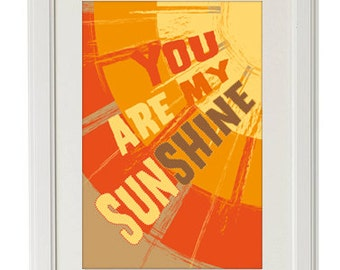 A3 Unframed Typographic Word Art Print - You Are My Sunshine