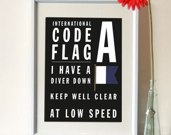 Father's Day Fun - Letter A - Bus Roll International Code Flag - I have a diver down keep well clear at low speed