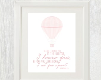 Printable nursery wall art - Hot air balloon - Jeremiah 1:5 - Before I formed you in the womb I knew you - Baby shower gift - Customizable