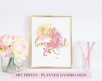 Hello Beautiful | Art Print | Gold Foil | Hand Lettered | Watercolor | Pink Watercolour |  Planner Dashboard | Typography | Wall Art | Decor