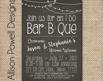 I Do BBQ Chalkboard Couples Shower, Bar B Que, Bridal Shower Invitation- Print your own