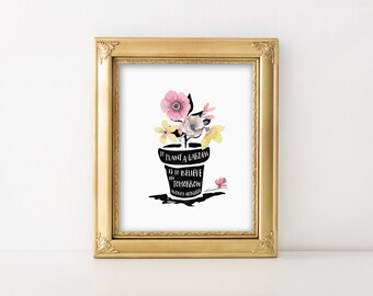 Audrey Hepburn Quote. To Plant a Garden is to Believe in Tomorrow. Mothers Day gift. Downloadable PDF print. Gift for her. Inspirational art