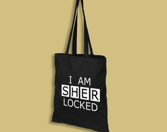 Sherlock tote bag – I Am SHERlocked – BBC Sherlock cosplay prop – convention accessory