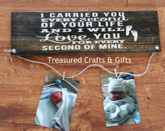 I Carried You Wood Sign- Mother's Day, Christmas, Birthday, Baby Shower Gift