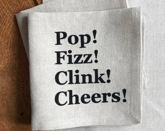Celebration! 100% Linen Cocktail Napkins, Screen Printed with Pop!Fizz!Clink!Cheers!