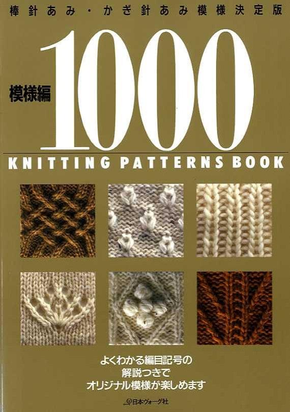 1000 Knitting Patterns Book 700 Knit 300 Crochet