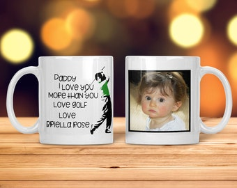 Golf Coffee Cup - Golf Gift for Men - Golf Gift - Golf Mug for Man - Love You More than Golf - Photo Coffee Cup - Photo Gift