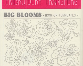 Sublime Stitching Embroidery Patterns | Iron on Transfer Hand Embroidery Pattern - Floral Embroidery Design - Big Blooms Large Sheet
