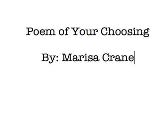 Any Poem of Mine You'd Like
