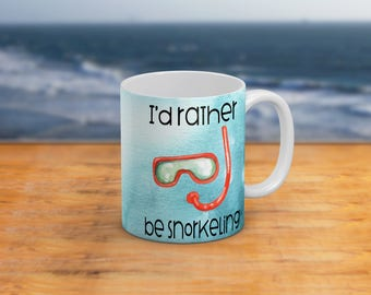 I'd Rather Be Snorkeling-Gift For Snorkel-Diving 11 Oz And 15 Oz Coffee Mug Nautical-Beach Themed Home Decor