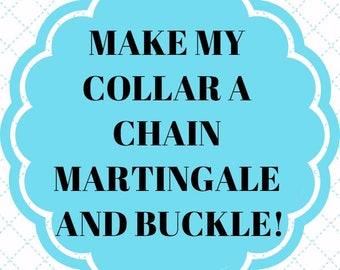 Chain Martingale with Buckle