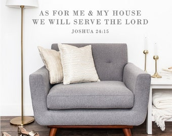 Wall Sticker - As for me and my house, we will serve the Lord