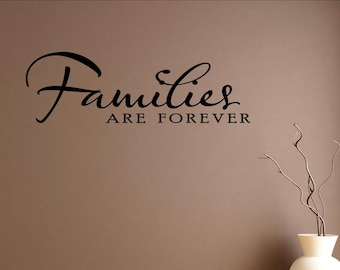 Families are forever Vinyl Wall words quotes and sayings #0017