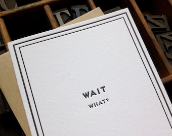 Wait, what?: Cards for Dudes