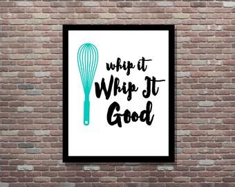 Kitchen Sign,Kitchen Art, Whip It Whip It Good, Cute Kitchen Art,Kitchen Utensil Art,Funny Kitchen Art,INSTANT DOWNLOAD,Funny Kitchen Decor