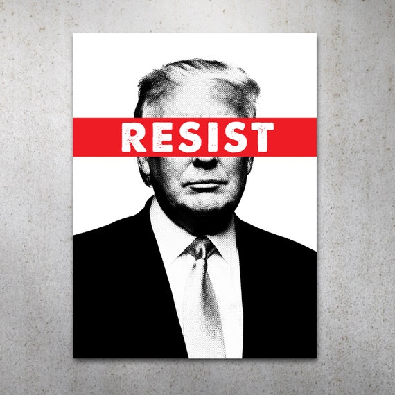 resist, anti-Trump, protest