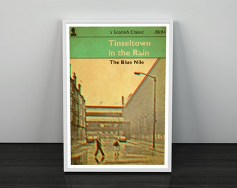 Tinseltown In The Rain Blue Nile inspired Art Print