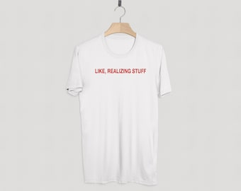 Kylie Jenner Shirt. Like Realizing Stuff Premium White T-Shirt | Kylie Shop