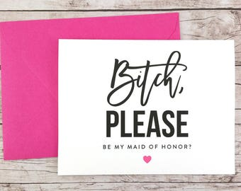 Will You Be My Bridesmaid Card, Will You Be My Maid of Honor Card, Funny Bridesmaid Card, Funny Bridesmaid Proposal - (FPS0020)