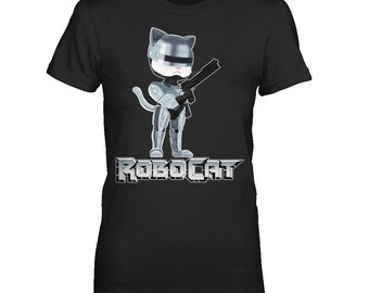 RoboCat - If RoboCop had a cat, that was rebuilt to fight crime and also be cute. Horror Movie T Shirt