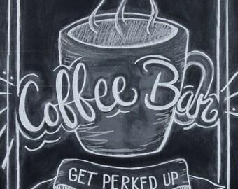 """Coffee art digital download. """"Get Perked Up""""  5x7""""  Art Print. Coffee bar - coffee illustration - Chalkboard Print - kitchen art"""