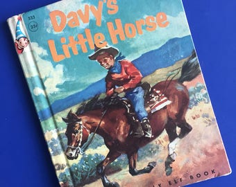 1956 Davy's Little Horse by Louise Lawrence Devine - Rand McNally Elf Book
