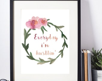 Watercolor print, Watercolor Rap Lyrics, Rap Printable, Floral Rap Lyrics, Everyday Im Hustlin Print, Rap Art, Watercolor, Rick Ross