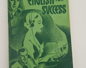 English for Success ** Walsh & Walsh ** 1938 ** language guide