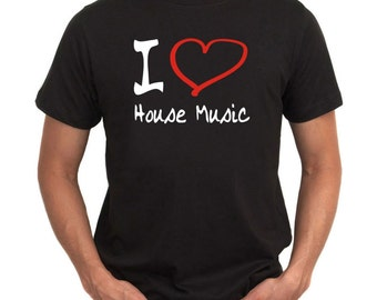 I Love House Music 2 T-Shirt