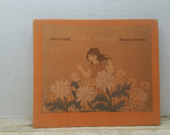 Come Along, 1969, Rebecca Caudill, Ellen Raskin, Vintage kids book