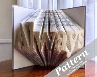ALWAYS Book Folding Pattern -- 285 folds (570 numbered pages). Includes free How-To Guide with 3 free patterns.