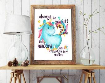 Printable Unicorn, Instant Download, Printable Art, Unicorn Art, Funny Quote, Printable Wall Art, Blue, Nursery Art, Nursery Decor, Nursery