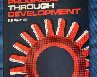 1978 Engineering Progress Through Development R R Whyte Mechanical Engineers Rolls Royce Steam Turbines