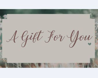A Gift For You - 10 Dollar Gift Certificate