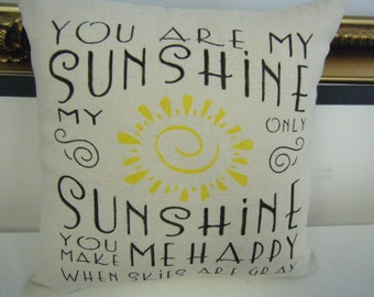 Pillow Cover - You are my Sunshine.......
