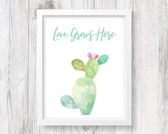 Cactus - Love Grows Here [Instant Download, Printable Art]